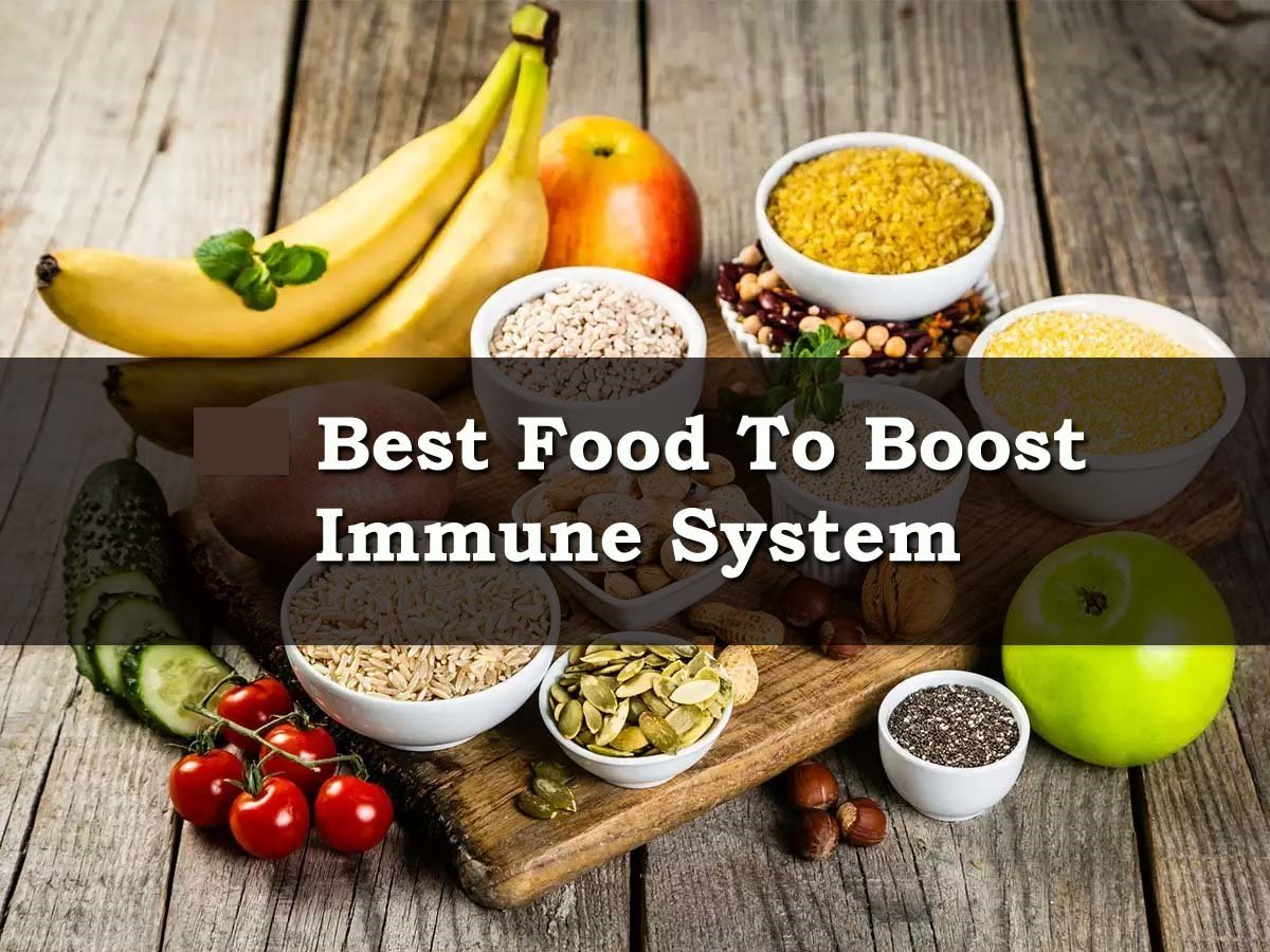 Best foods to boost the immune system